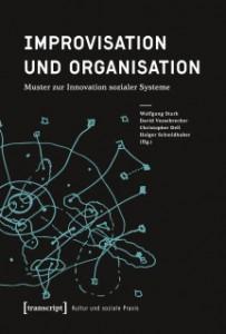 Neuerscheinung Buch, Imrovisation und Organisation